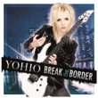Break The Border-Deluxe Edition