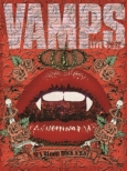 VAMPS LIVE 2012 [First Press Limited Edition]