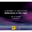 Reflection in the Night -Live in London 2011 : Colonna(G)Bigazzi(P)
