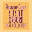 Susan Osborn Best Collection Amazing Grace