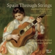 Spain Through Strings : Zemlinsky Quartet, Brullova(G)(Hybrid)