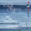 British Works for Viola & Piano -Bliss, Bax, Vaughan Williams : Euler(Va)Rivinius(P)(Hybrid)