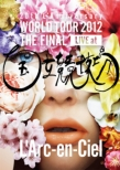 20TH L'ANNIVERSARY WORLD TOUR 2012 THE FINAL LIVE AT KOKURITSU KYOGIJYO (Standard Edition)(2DVD)