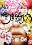 20th L'Anniversary WORLD TOUR 2012 THE FINAL LIVE at �������Z�� �y�ʏ�Ձz(2DVD)
