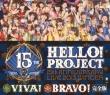Hello! Project 15th Anniversary Live 2013 Fuyu -Viva! Bravo!Kanzen Ban