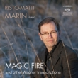 Magic Fire & Other Wagner Transcriptions : Risto-Matti Marin(P)(Hybrid)