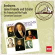 Beethoven, His Friends & His Pupils : Consortium Classicum (2CD)