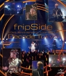fripSide 10th Anniversary Live 2012 `Decade Tokyo`