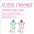 Tetrad Enhance -Tartetatin Remix Album-