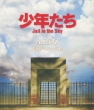 Shounentachi Jail in the Sky (Blu-ray)