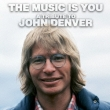 Music Is You �`tribute To John Denver