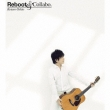 Reboot & Collabo. / �����R�[�^���[