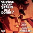 Sai Cosa Faceva Stalin Alle Donne? (Ltd)