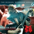 Walk The Stage: The Highlights Michael Schenker Group