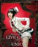 NANA MIZUKI LIVE GRACE -OPUS II-�~UNION (Blu-ray)