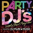 PARTY DJ' s -World Best Megamix-