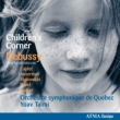 (Orchestral)Children' s Corner, etc : Talmi / Quebec Symphony Orchestra (Hybriid)