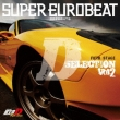 Super Eurobeat Presents Initial D Fifth Stage D Selection Vol.2