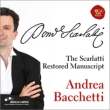 The Restored Scarlatti Manuscript -Keyboard Sonatas, Soler Sonatas : Bacchetti