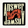 Answer And Answer