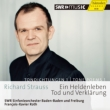 Ein Heldenleben, Tod und Verklarung : F-X.Roth / SWR Symphony Orchestra