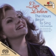 Lisa Delan -The Hours Begin to Sing -Songs by American Composers (Hybrid)