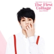 The First Collage -Japan Edition-[First Press Limited Edition](CD+DVD)