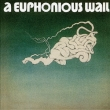 Euphonious Wail
