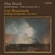 Violin Concerto, 1, Scottish Fantasy: Braunstein(Vn)I.marin / Bamberg So