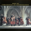 Best of l' Orchestre de Contrebasses (+DVD)