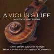 A Violin' s Life-music For The Lipinski Stradvari: Almond(Vn)Wolfram(P)