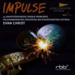 Impulse -24 World Premiere Recordings : E.Christ / Cottbus State Theatre Philharmonic (2CD)
