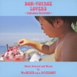 Bon-Voyage Lovers `Japanese Seawind`Music Selected And Mixed By Mr.Beats a.k.a.DJ Celory