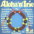 Aloha`n`irie -Unite To Hawaii With One Love-