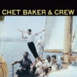 Chet Baker & Crew