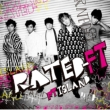 RATED-FT [First Press Limited Edition B](CD+DVD)