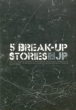 2nd Mini Album: 5 Break-Up Stories