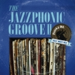 The Jazzphonic Groove 2-Funky Dl Self Best Mix
