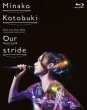 Kotobuki Minako First Live Tour 2012 �gOur stride�h (Blu-ray)