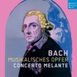 Musikalisches Opfer, Etc: Concerto Melante
