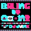 Bring It Ooon! -king Of Brand New Mega Hits-Mixed By Dj Junk