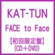 FACE to Face (+DVD)[First Press Limited Edition]