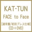 FACE to Face (+DVD)[Standard Edition / First Press]