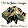 First Jam Magic