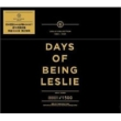 Days Of Being Leslie