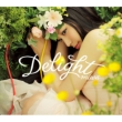 Delight (+DVD)[First Press Limited Edition]
