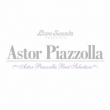 Astor Piazzolla-Best Selection