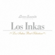 Los Inkas-Best Selection