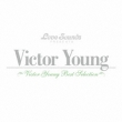 Victor Young-Best Selection