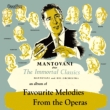 Favourite Melodies From The Operas & The Immortal Classics